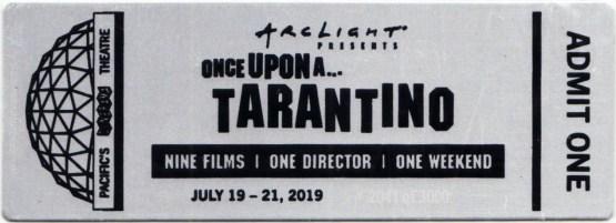 ArcLight Cinemas Presents: Once Upon A... Tarantino (collectible metal ticket)
