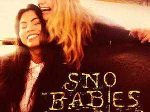'Sno Babies' Feature Film