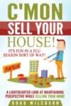 Cmon_Sell_Your_House