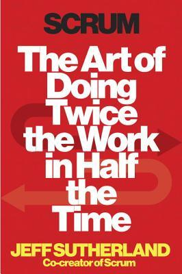 Scrum: The art of doing Twice the Work Books recommended by DOvelopers