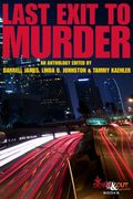 LAst Exit To Murder by Sisters in Crime Los Angeles Presents