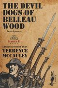 The Devil Dogs of Belleau Wood by Terrence P. McCauley