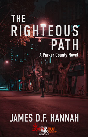 The Righteous Path by James D.F. Hannah