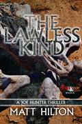 The Lawless Kind by Matt Hilton
