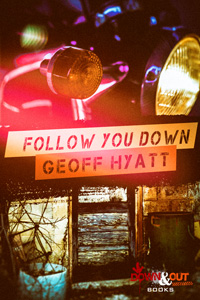Follow You Down by Geoff Hyatt