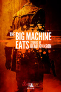 The Big Machine Eats by Beau Johnson