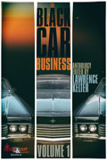 The Black Car Business Volume 1 by Lawrence Kelter, editor