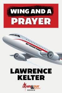 Wing and a Prayer by Lawrence Kelter