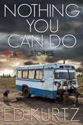 Nothing You Can Do by Ed Kurtz