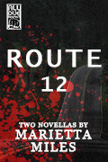 Route 12 by Marietta Miles