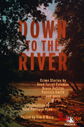 Down to the River by Tim O'Mara