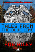 Tales from the Blue Line by Rob Riley