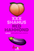 XXX Shamus by Anthony Neil Smith