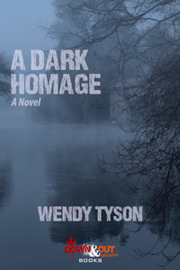 A Dark Homage by Wendy Tyson