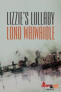 Lizzie's Lullaby by Lono Waiwaiole