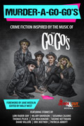 Murder-a-Go-Go's by Holly West, editor
