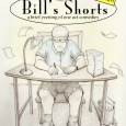 Sylvia Blush and Downey Arts Coalition present Bill's Shorts: a brief evening of one act comedies ONE NIGHT ONLY! 4 Comedic Plays by Bill Blush Including staged readings of: The Unhap-Happiest Season of All Edith and Gary Forever? Large Coffee and a FULL Performance of A BAD IDEA featuring Forrest Hartl and Bill Blush Dude […]