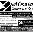 "The Moravian Trombone Choir will be having their 48th annual Advent/Christmas Concert at 7:30PM on Monday, Dec. 2nd at the Downey Moravian Church, 10337 Old River School Road.  ""This concert is the perfect way to get into the Holiday spirit!"" says Steven Humenski, the group's Director. The concert is free but a freewill offering will be taken. […]"
