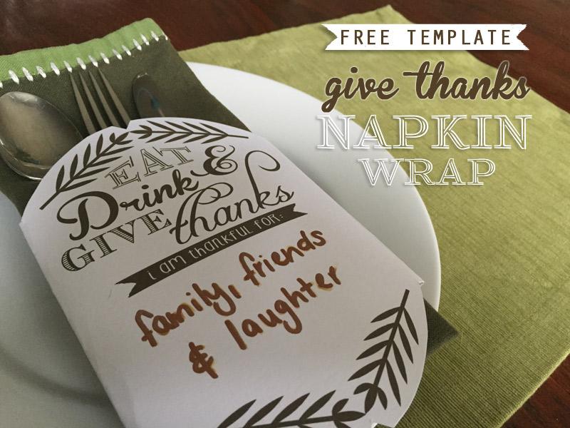 Free Give Thanks Napkin Wrap Printable