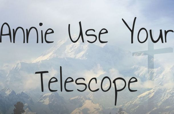 Annie Use Your Telescope Font