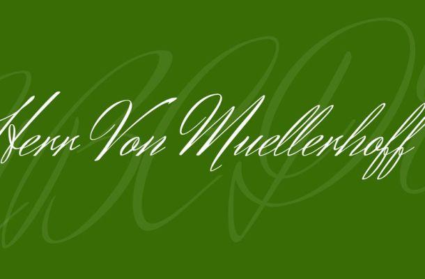 Herr Von Muellerhoff Font