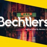 Bechtlers Display Font
