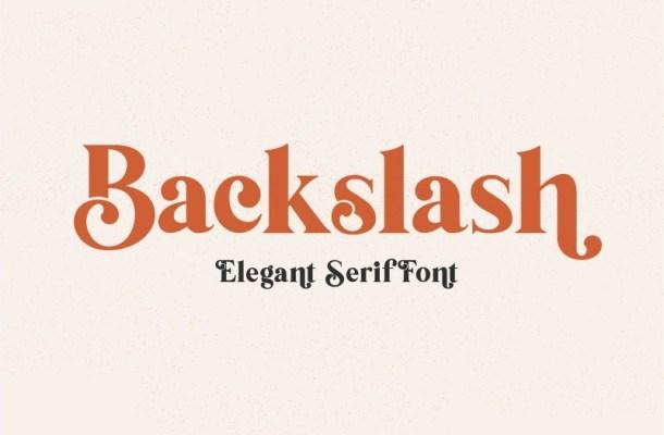 Backslash Serif Font