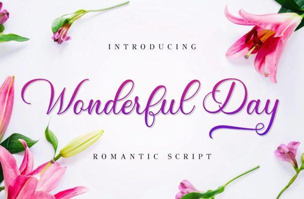 Wonderful Day Calligraphy Script Font