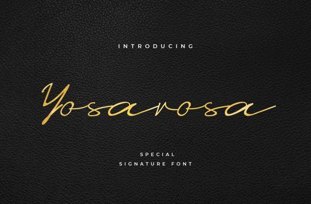 Yosarosa Special Signature Font