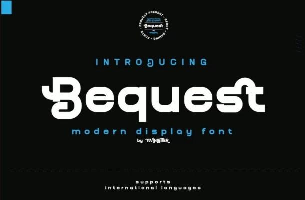 Bequest Font