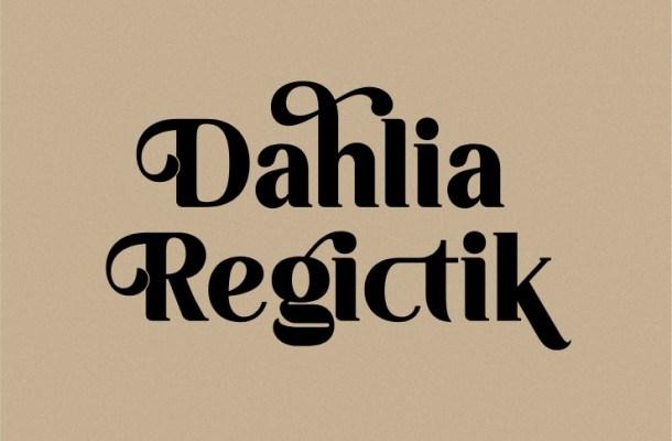 Dahlia Regictik Font