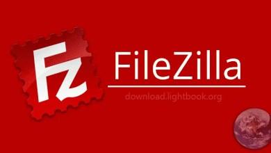 Photo of تحميل فايل زيلا FileZilla رفع الملفات لموقعك مجانا 2019