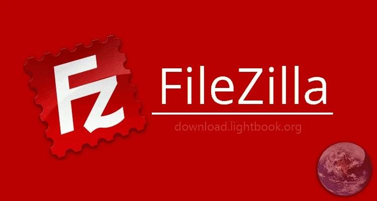 Download FileZilla 2019 Free Transfer Files Via FTP