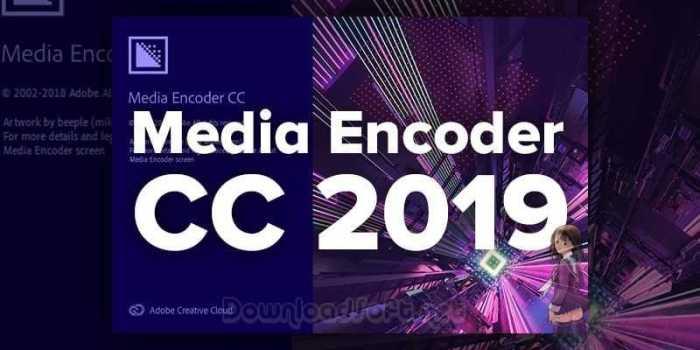 Download Adobe Media Encoder CC 2019 Latest Free Version