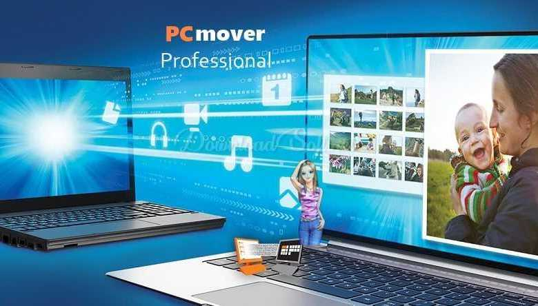 Download PCmover Professional 2019 - Latest Free Version