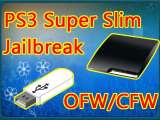 PS3 Super Slim CFW / OFW Jailbreak (PS3 Crack)
