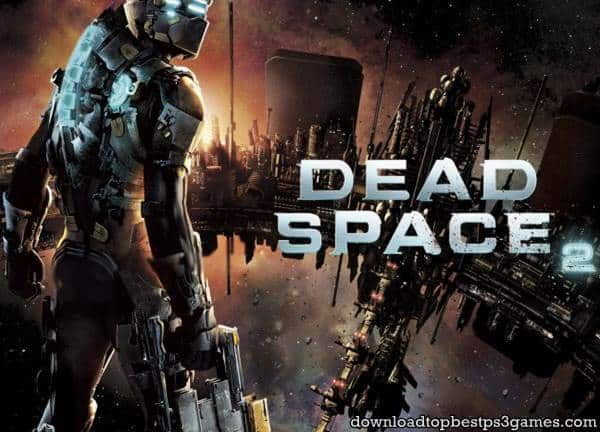 Dead Space 2 PS3 ISO Download Game For Free (USA&EUR) +DLC (PKG)