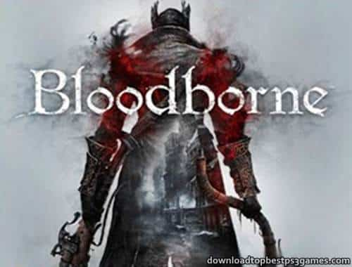 Bloodborne PS4 ISO Download Game Free +All DLC & Updates PKG