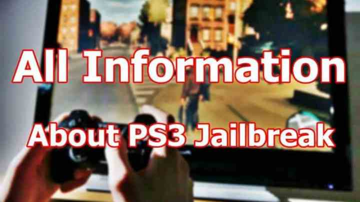 All Information about PS3 Jailbreak, Its Requirements, Benefits and Jailbreak Method