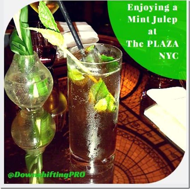 Mint Julep at The Plaza Hotel NYC @DownshiftingPRO