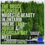 The Bruce Peninsula–Beauty in Ontario #TravellingMaple #Travel