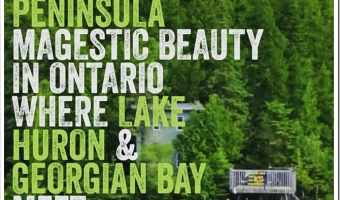 The Bruce Peninsula–Beauty in Ontario #TravellingMaple Guest post #Travel