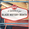 10 Great Books to Read during Black History Month
