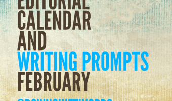Editorial Calendar for February, 2016 #writingprompts for Bloggers