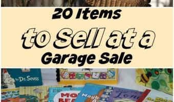What to Sell at a Garage Sale:  20 Items that sell for sure! #Organize #ClearTheClutter