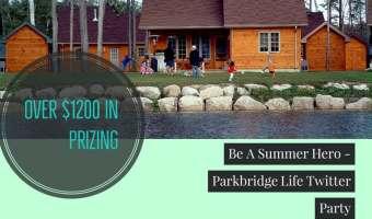 Making Memories at Parkbridge Resorts – Twitter Party RSVP #ParkbridgeLife – Wed. Apr. 26 8 pm ET