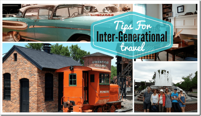 Tips for Inter-generational Travel with @DownshiftingPRO