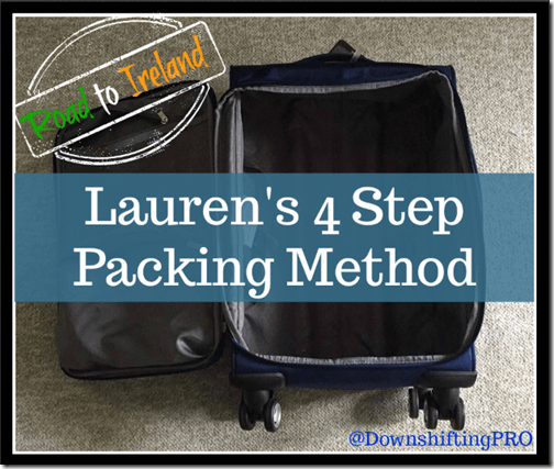 Lauren's 4 Step Packing Method @DownshiftingPRO