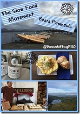 Beara Peninsula_Slow Food Movement_TBEXIreland @DownshiftingPRO