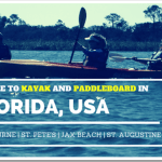 Where to Kayak in Florida–Melbourne, St. Petersburg, Jacksonville Beach & St. Augustine #VisitFlorida  #ad